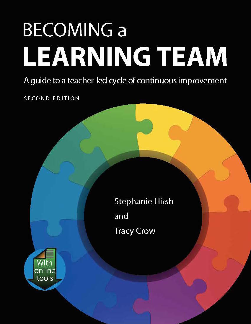Becoming A Learning Team: A guide to a teacher-led cycle of continuous improvement.
