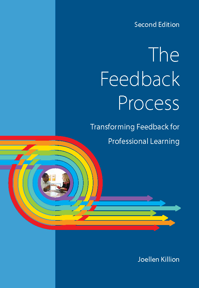 The Feedback Process: Transforming Feedback for Professional Learning, 2nd Edition
